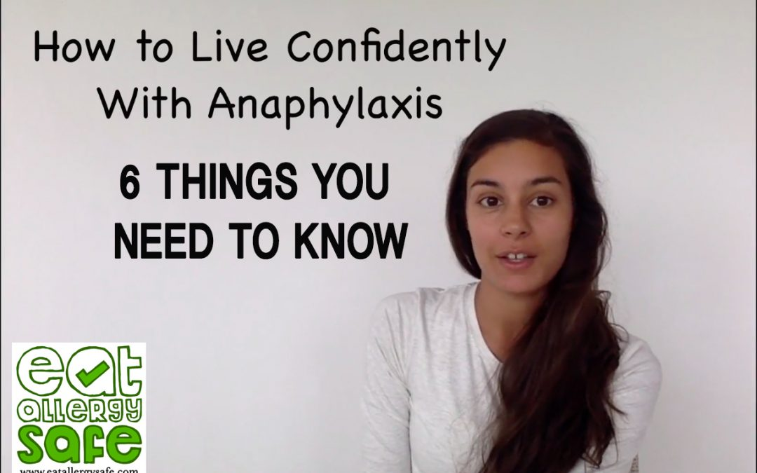 Live Confidently With Anaphylaxis: 6 Tips from a Grown-Up Allergy Kid