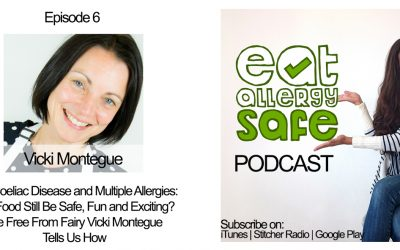 Episode 6: IBS, Coeliac Disease & Multiple Allergies – Can Food Still Be Safe, Fun and Exciting? The Free From Fairy Vicki Montague Tells Us How