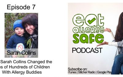 Episode 7: How Sarah Collins Changed Hundreds of Children's Lives With Allergy Buddies