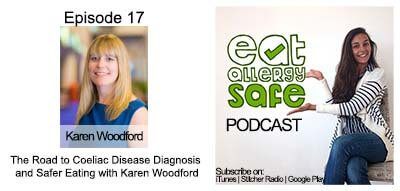 Episode 17: The Road to Coeliac Disease Diagnosis and Safer Eating with Karen Woodford