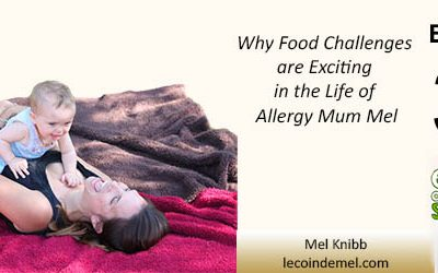 EAS 030: Why Food Challenges are Exciting in the Life of Allergy Mum Mel Knibb of Le Coin de Mel Blog