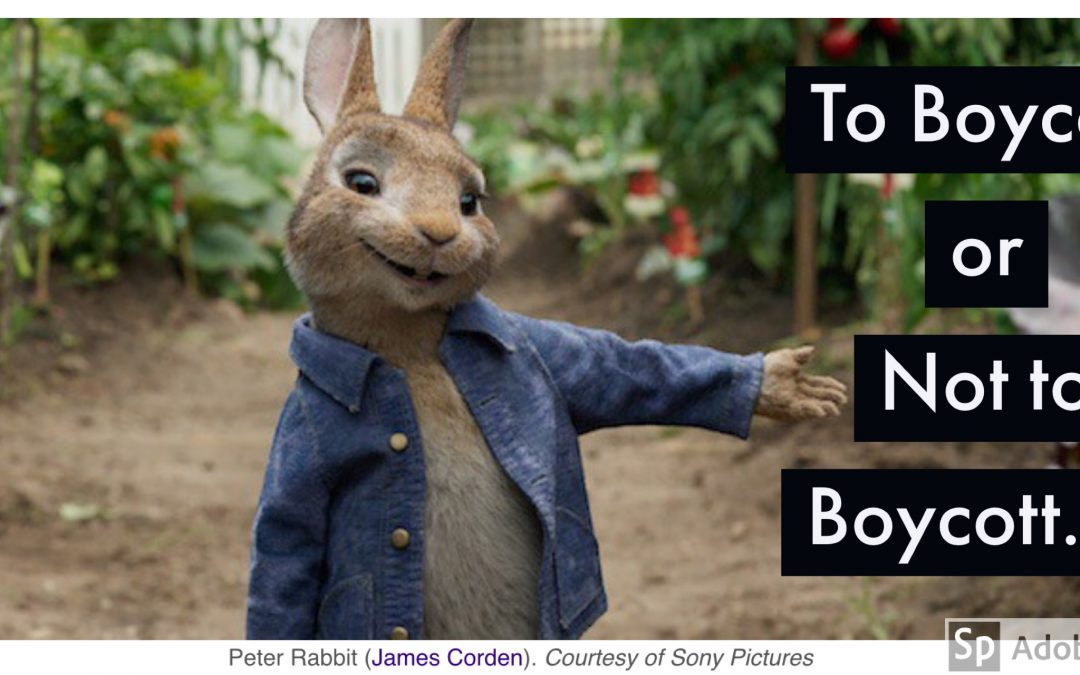 Are you boycotting the Peter Rabbit Movie?