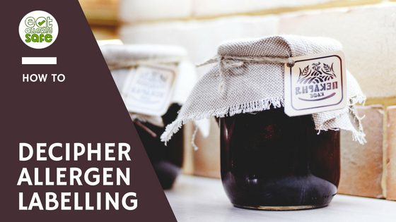how to decipher allergen ingredients labelling eat allergy safe