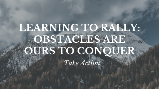 Learning to Rally: Obstacles Are Ours To Conquer